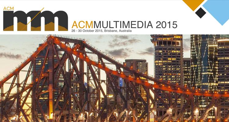 ACM Multimedia 2015