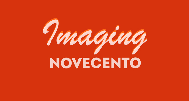 Imaging Novecento